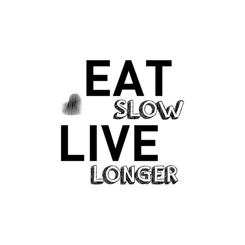 Eat Slow Live Longer